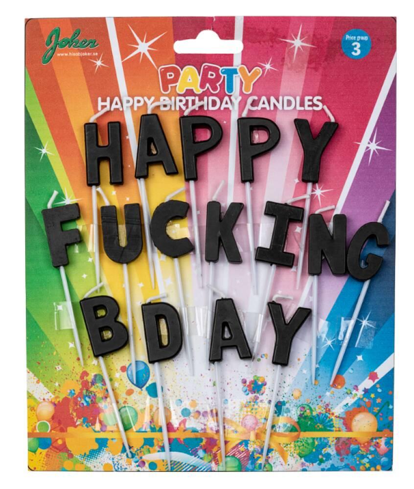 Kakelys - HAPPY FUCKING B-DAY